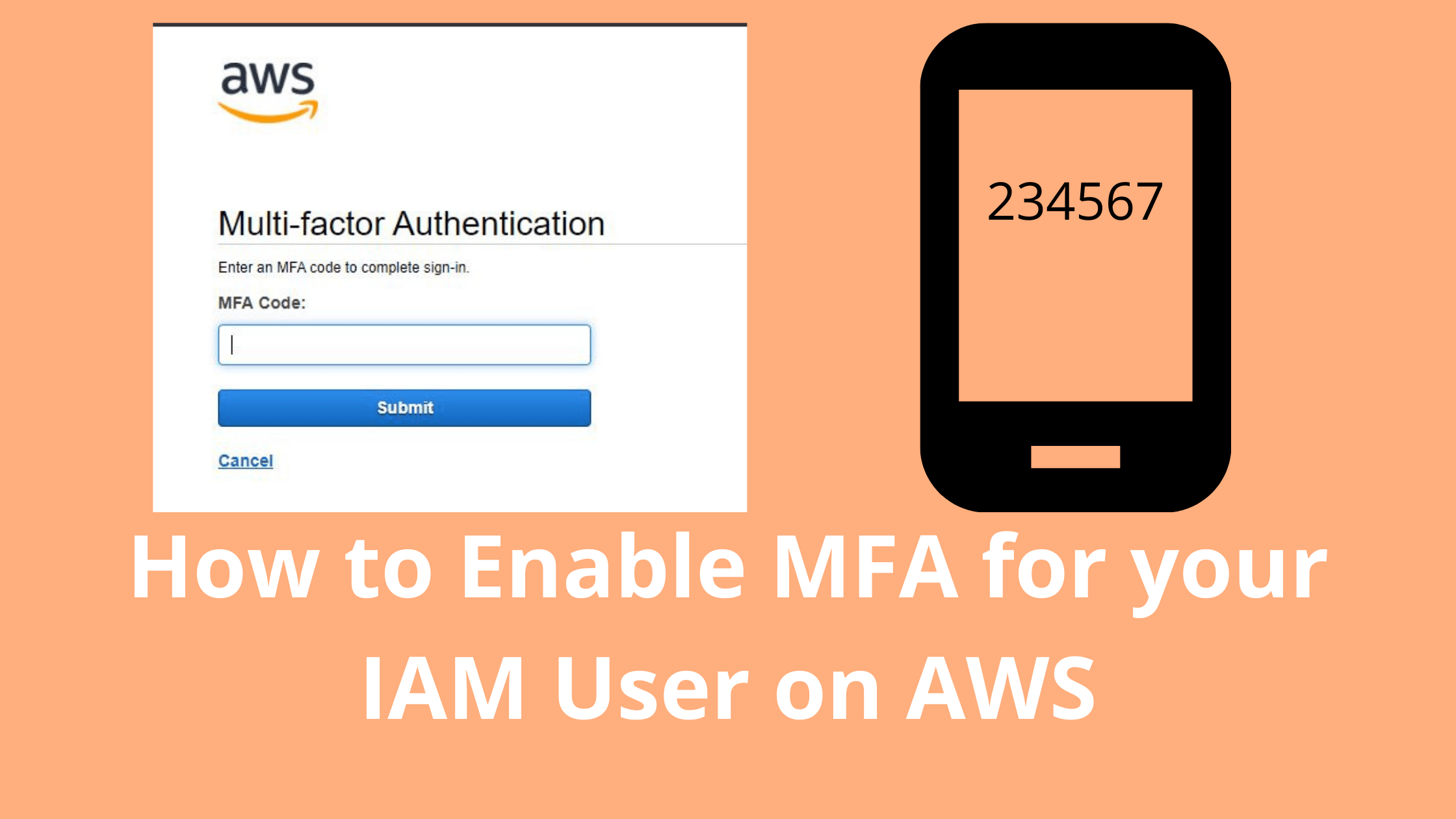 How to Enable MFA for your IAM User on AWS