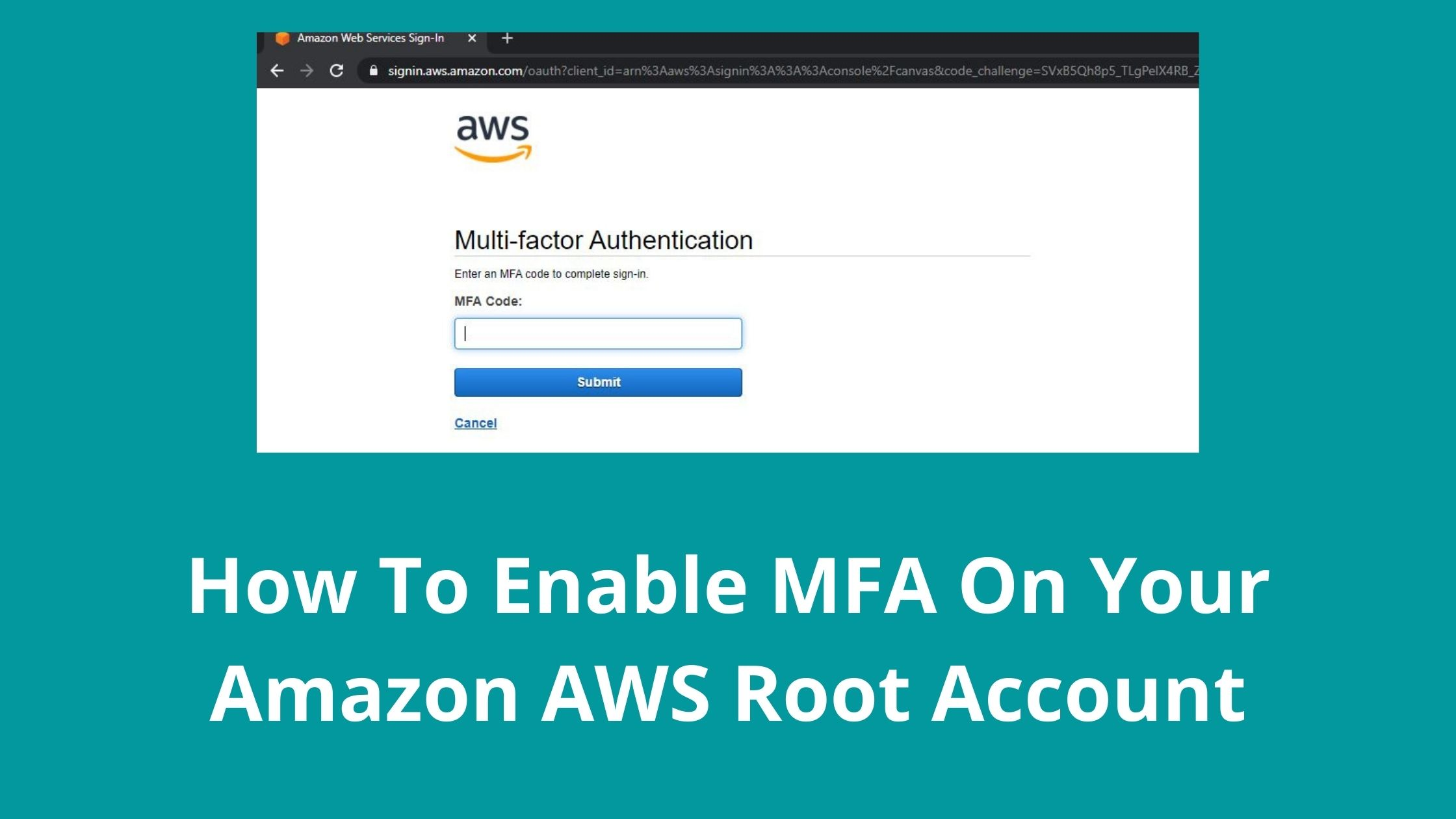 How To Enable MFA On Your Amazon AWS Root Account